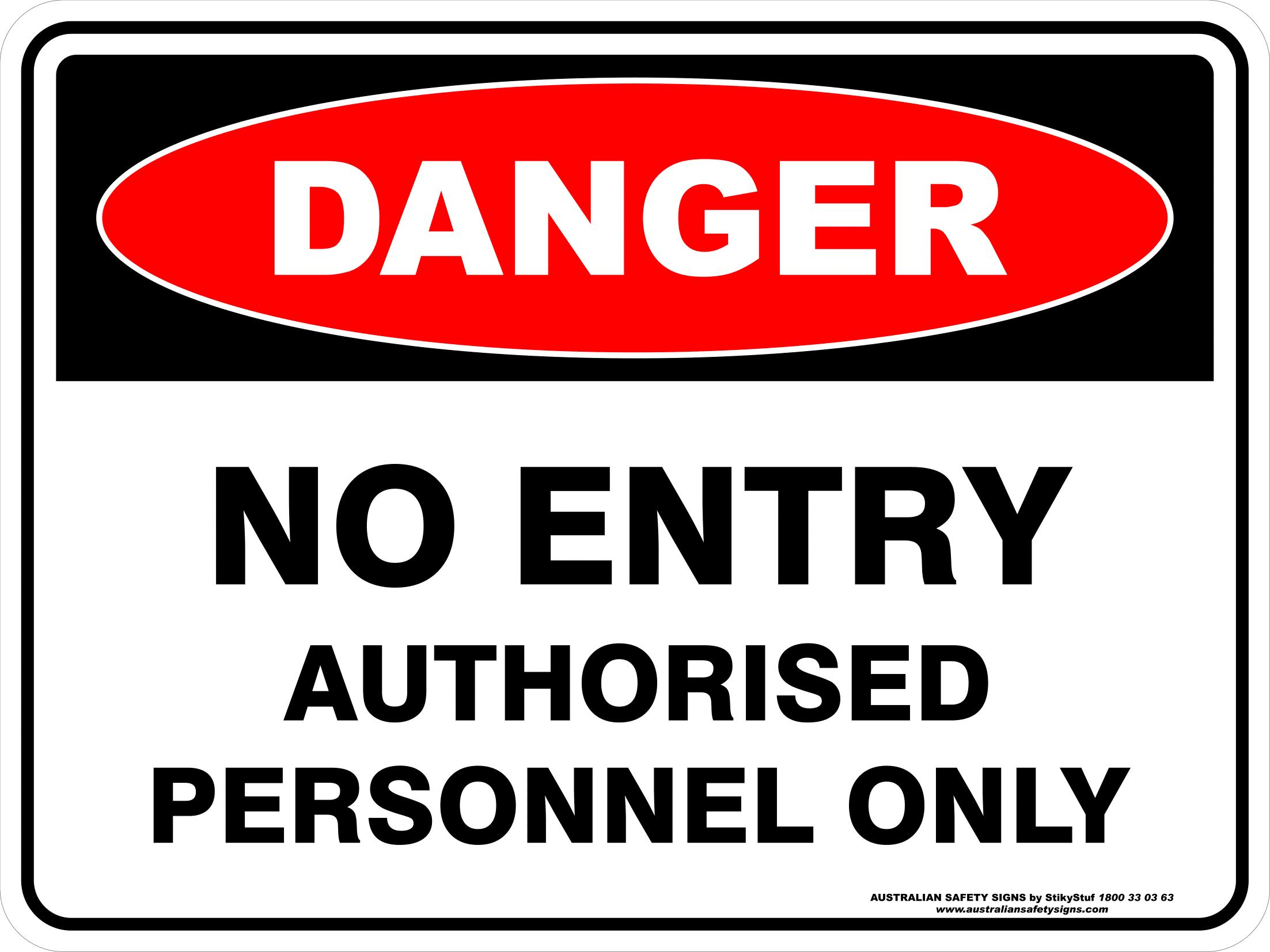No unauthorised persons No anauthorised vehicles signs